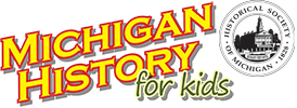 Michigan History for Kids